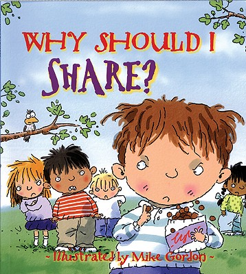 Why Should I Share? By Llewellyn, Claire/ Gordon, Mike (ILT)